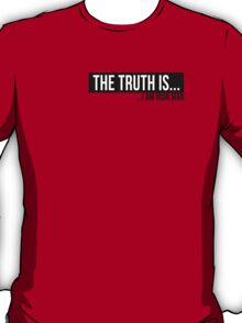Iron Man - The Truth Is T-Shirt