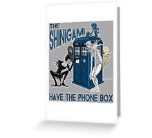 The Shinigami Have The Phone Box Greeting Card