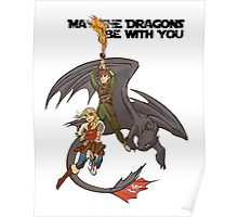 May the Dragons Be With You Poster