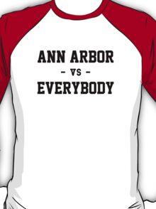 Ann Arbor vs Everybody T-Shirt