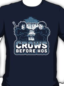 Crows before Hos T-Shirt