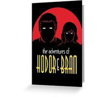 HODOR & BRAN Greeting Card
