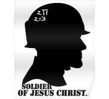 2TIMOTHY 3:2 SOLDIER OF JESUS CHRIST Poster