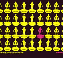 STAND OUT FROM THE CROWD by casualco