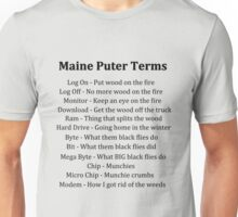 Maine Puter Terms Unisex T-Shirt