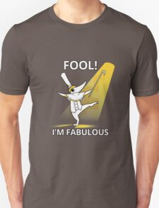 Fool i´m fabulous T-Shirt