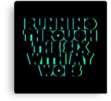 WithMyWoes (Bold) Canvas Print