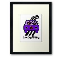 Love Bug Cruising Framed Print