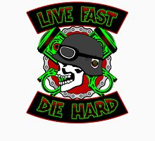 Live Fast Die Hard T-Shirt