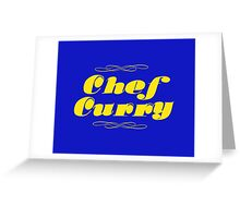 Chef Curry! Greeting Card