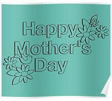 HAPPY MOTHER'S DAY Poster