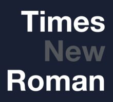 Times New Roman by Matt Simner
