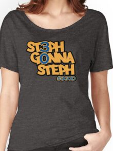 Steph Gonna Steph Women's Relaxed Fit T-Shirt