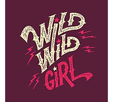 Wild Wild Girl Photographic Print