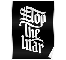 Stop The War (white) Poster
