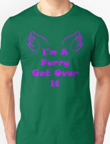 I'm A Furry Get Over It - Purple T-Shirt