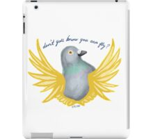 Don't You Know You Can Fly? iPad Case/Skin