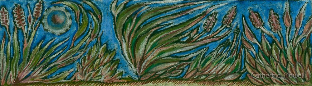 Windy Weeds by Catherine  Howell