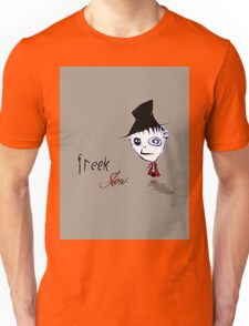 Freekshow Unisex T-Shirt