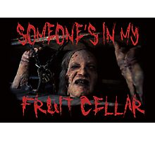 Someone's In My Fruit Cellar!!! Photographic Print