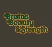Brains Beauty and STRENGTH  by Boogiemonst