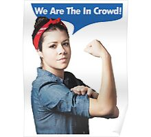 We Are the In Crowd Poster