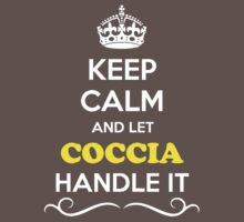 Keep Calm and Let COCCIA Handle it Kids Clothes