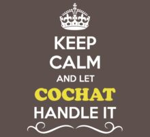 Keep Calm and Let COCHAT Handle it Kids Clothes