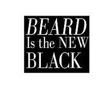 Beard Is The New Black Photographic Print