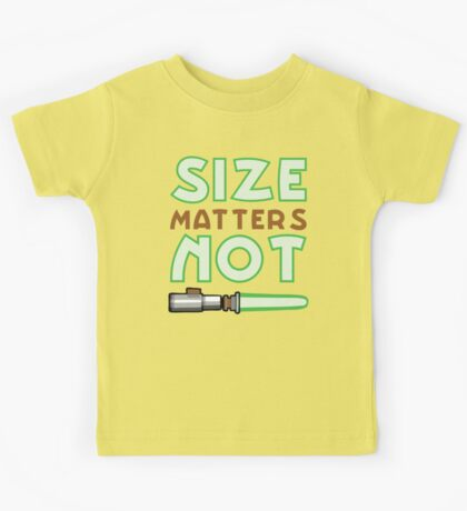 Size Matters Not Kids Tee