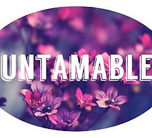 Untamable by juliaholzman