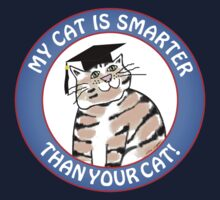 My Cat Is Smarter Than Your Cat by arline wagner