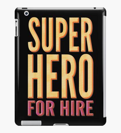 Superhero For Hire iPad Case/Skin