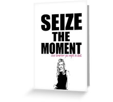 Buffy the Vampire Slayer Seize the Moment Greeting Card
