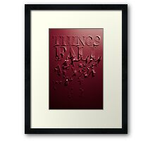things fall apart Framed Print