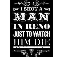 Johnny Cash Shot a Man in Reno Photographic Print