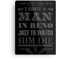 Johnny Cash Shot a Man in Reno Metal Print
