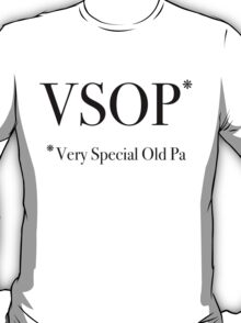Very Special Old Pa - Black Lettering, Funny T-Shirt
