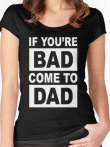 Bad Dad Funny Geek Nerd Women's Fitted Scoop T-Shirt