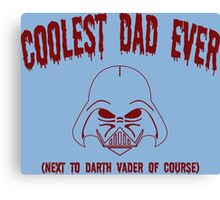 Coolest Dad Ever Funny Geek Nerd Canvas Print