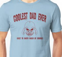Coolest Dad Ever Funny Geek Nerd Unisex T-Shirt