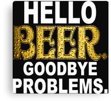 Hello Beer Funny Geek Nerd Canvas Print