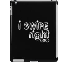 i swipe right Funny Geek Nerd iPad Case/Skin