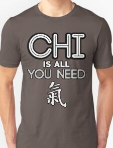 Chi Is All You Need [Chi Symbol] [Inline] Unisex T-Shirt
