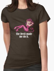 the devil made me do it T-Shirt
