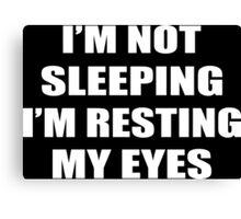 I'm Not Sleeping (I'm Resting My Eyes) Funny Geek Nerd Canvas Print