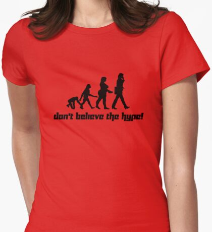 Don't believe the hype! 3 Womens Fitted T-Shirt