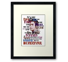 wonderful doctor Framed Print