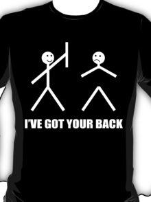 I've Got Your Back Funny Geek Nerd T-Shirt
