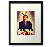 I'm Crowley! Framed Print